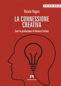 Copertina di 'La connessione creativa'