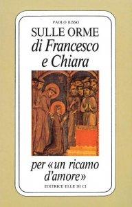 Copertina di 'Sulle orme di Francesco e Chiara'