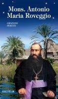 Mons. Antonio Maria Roveggio - Graziano Pesenti