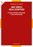 Sine templo nulla scriptura - Lo Sardo Domenico