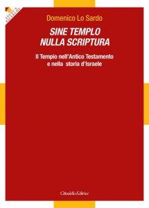 Copertina di 'Sine templo nulla scriptura'