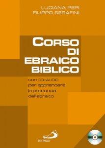 Copertina di 'Corso di ebraico biblico. Con CD Audio'