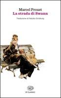 La strada di Swann - Proust Marcel