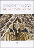 Nell'anno della fede - Benedetto XVI (Joseph Ratzinger)