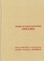 Opera omnia vol. XXX/2 - Discorsi [86-116] - Agostino (sant')