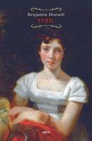 Sybil o Le due nazioni - Disraeli Benjamin