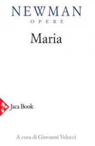 Copertina di 'Opere. Maria'