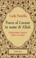 Fuoco al Corano in nome di Allah - Carlo Panella