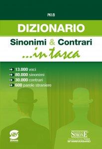 Copertina di 'Dizionario Sinonimi & Contrari ...in tasca'