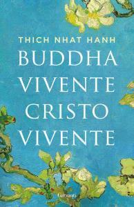 Copertina di 'Buddha vivente, Cristo vivente'
