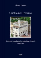 Gubbio nel Trecento - Alberto Luongo