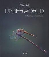 Underworld. Ediz. illustrata - Naska