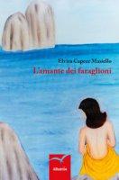 L' amante dei faraglioni - Capece Masiello Elvira
