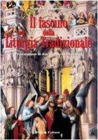 Il fascino della liturgia tradizionale - Tamburini Samuele