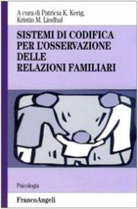 Copertina di 'Sistemi di codifica per l'osservazione delle relazioni familiari'