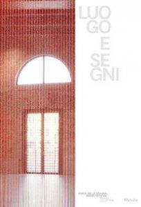 Copertina di 'Luogo e segni. Ediz. italiana, inglese e francese'