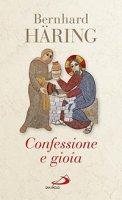 Confessione e gioia - Bernhard Häring