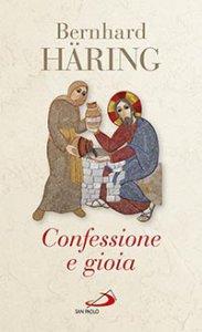 Copertina di 'Confessione e gioia'