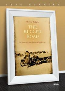 Copertina di 'The rugged road. Due donne e una moto, da Londra a Città del Capo'