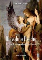 Diavolo e psiche - Emilio Reghenzi
