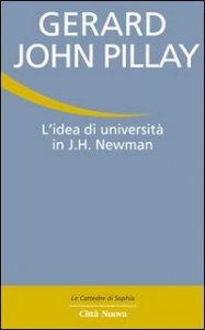 Copertina di 'L'Idea di università in J.H. Newman'