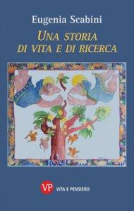 Copertina di 'Una storia di vita e di ricerca'