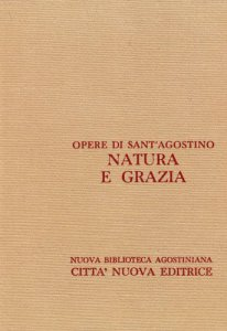Copertina di 'Opera omnia vol. XVII/1 - Natura e grazia I'