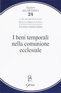Copertina di 'I beni temporali nella comunione ecclesiale'