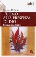 Uomo alla presenza di Dio - Di Sante Carmine