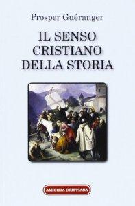 Copertina di 'Il senso cristiano della storia'