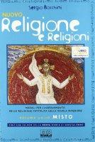 Nuovo religione e religioni. Moduli per linsegnamento della religione cattolica nella scuola superiore - Bocchini Sergio