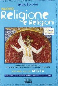Copertina di 'Nuovo religione e religioni. Moduli per linsegnamento della religione cattolica nella scuola superiore'