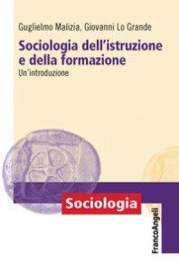 Copertina di 'Sociologia dell'istruzione e della formazione. Un'introduzione'