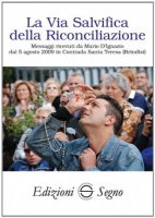 La via salvifica della riconciliazione - Mario D'Ignazio