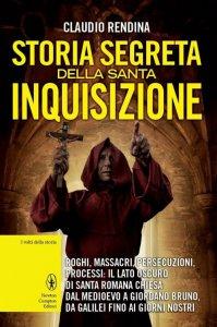 Copertina di 'Storia segreta della santa inquisizione'
