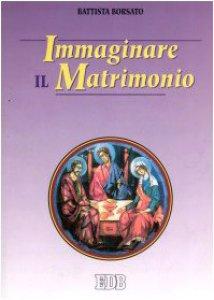 Copertina di 'Immaginare il matrimonio'