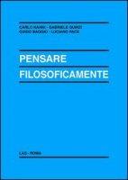 Pensare filosoficamente - Carlo Nanni, Gabriele Quinzi, Guido Baggio