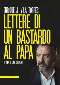 Copertina di 'Lettere di un bastardo al papa'