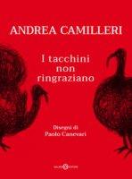 I tacchini non ringraziano - Camilleri Andrea