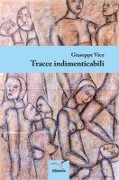 Tracce indimenticabili - Vico Giuseppe
