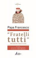 """Fratelli tutti"" - Francesco (Jorge Mario Bergoglio)"