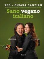Sano vegano italiano - Canzian Red, Canzian Chiara