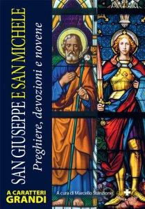 Copertina di 'San Giuseppe e san Michele. Preghiere, devozioni e novene'