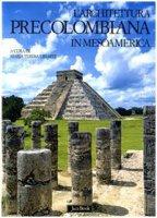 L'architettura precolombiana - AA.VV.
