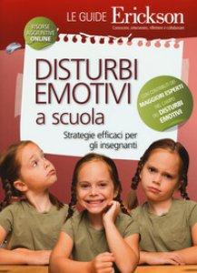 Copertina di 'Disturbi emotivi a scuola'