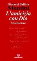 L'amicizia con Dio - Montini, Giovanni Battista