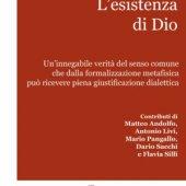 L' esistenza di Dio - Antonio Livi, Dario Sacchi, Fabrizio Renzi, Flavia Silli, Matteo Andolfo