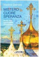 Mistero cuore speranza - Vladimir Zelinskij