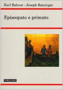 Copertina di 'Episcopato e primato'