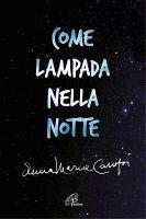 Come lampada nella notte - Anna Maria Canopi